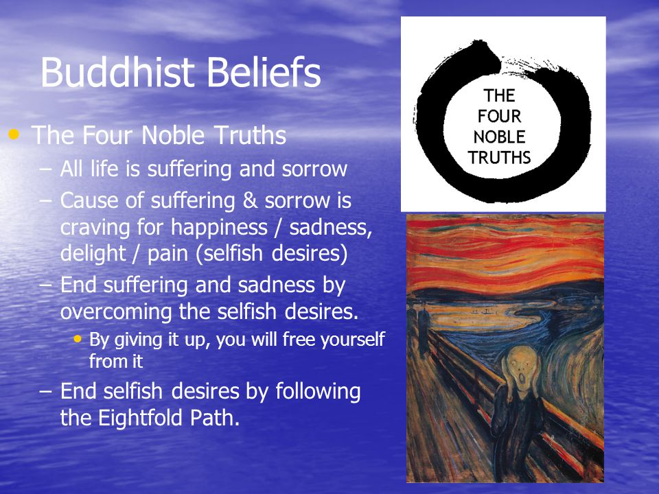 Buddhist Beliefs The Four Noble Truths