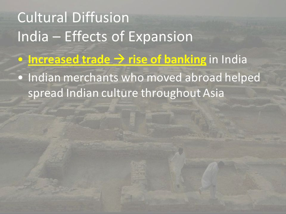 Cultural Diffusion India – Effects of Expansion