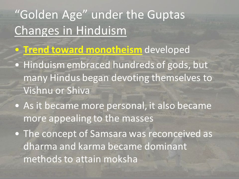 Golden Age under the Guptas Changes in Hinduism