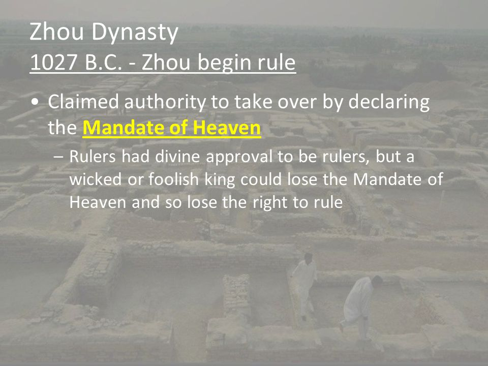 Zhou Dynasty 1027 B.C. - Zhou begin rule
