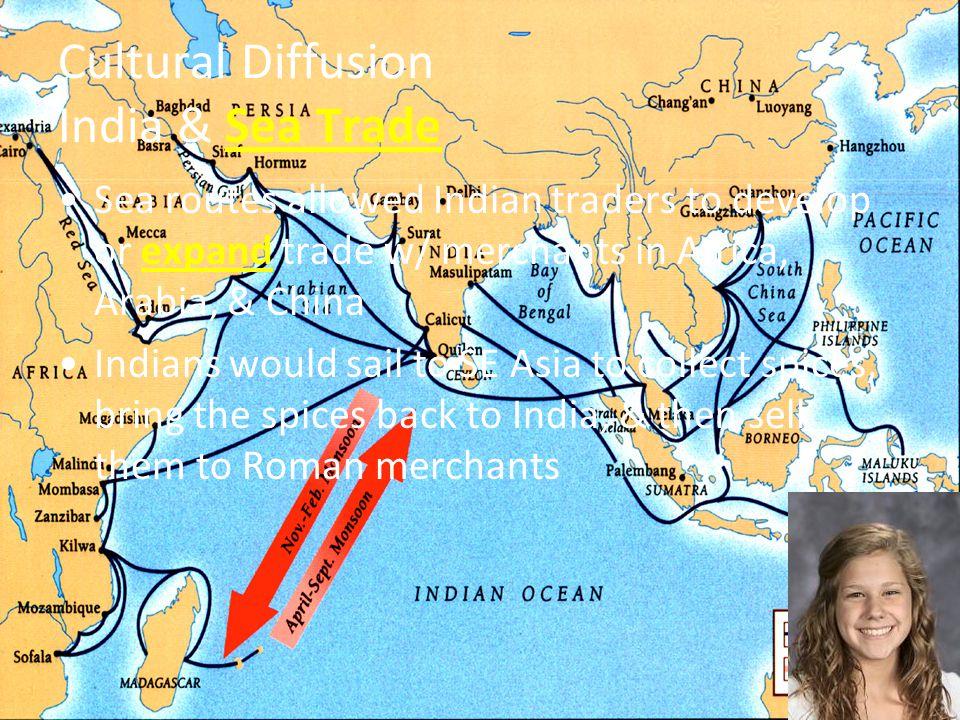 Cultural Diffusion India & Sea Trade