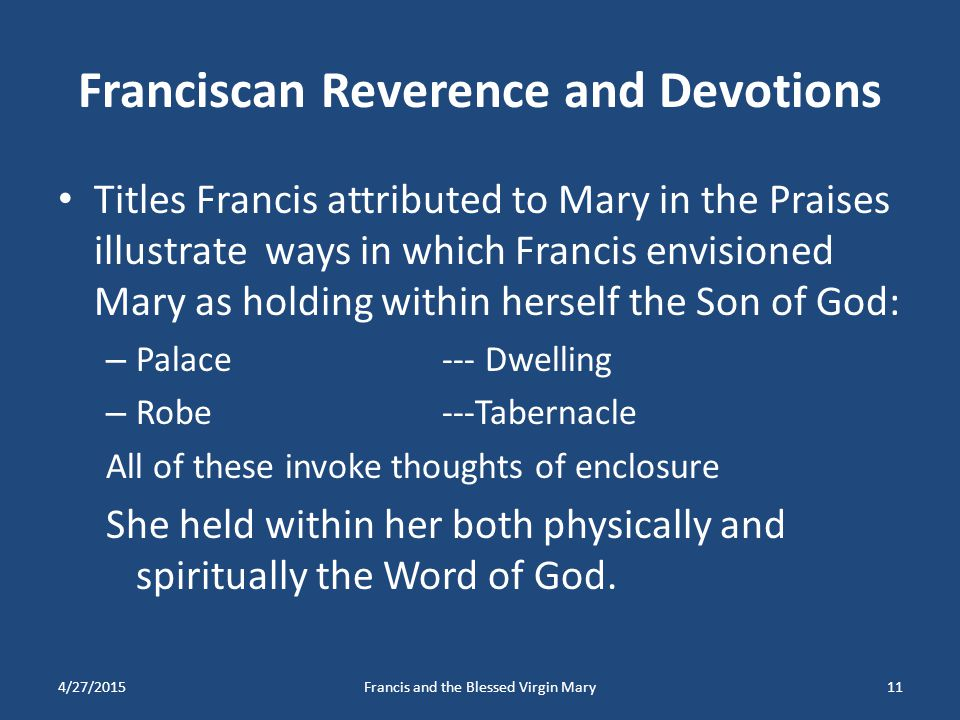 Franciscan Reverence and Devotions