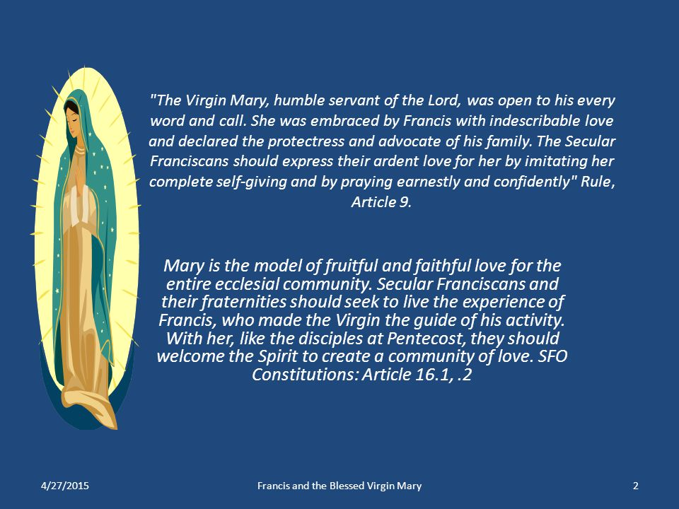 Francis and the Blessed Virgin Mary