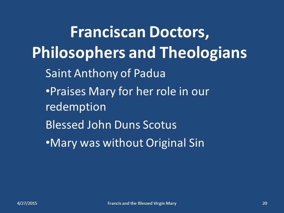 Franciscan Doctors, Philosophers and Theologians
