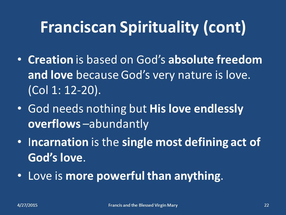 Franciscan Spirituality (cont)