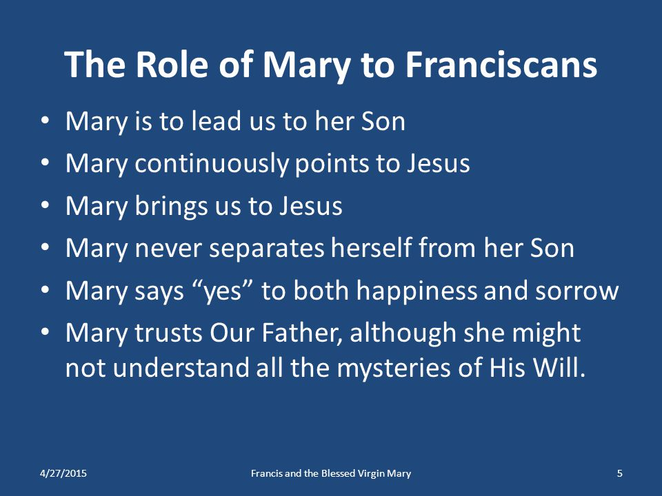 The Role of Mary to Franciscans
