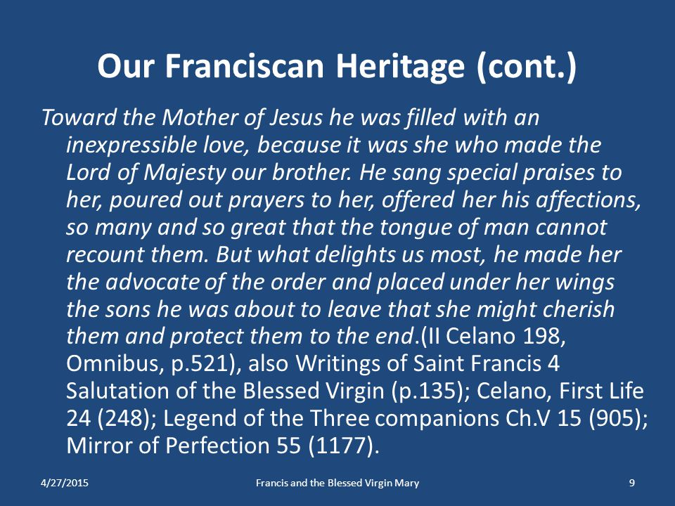 Our Franciscan Heritage (cont.)
