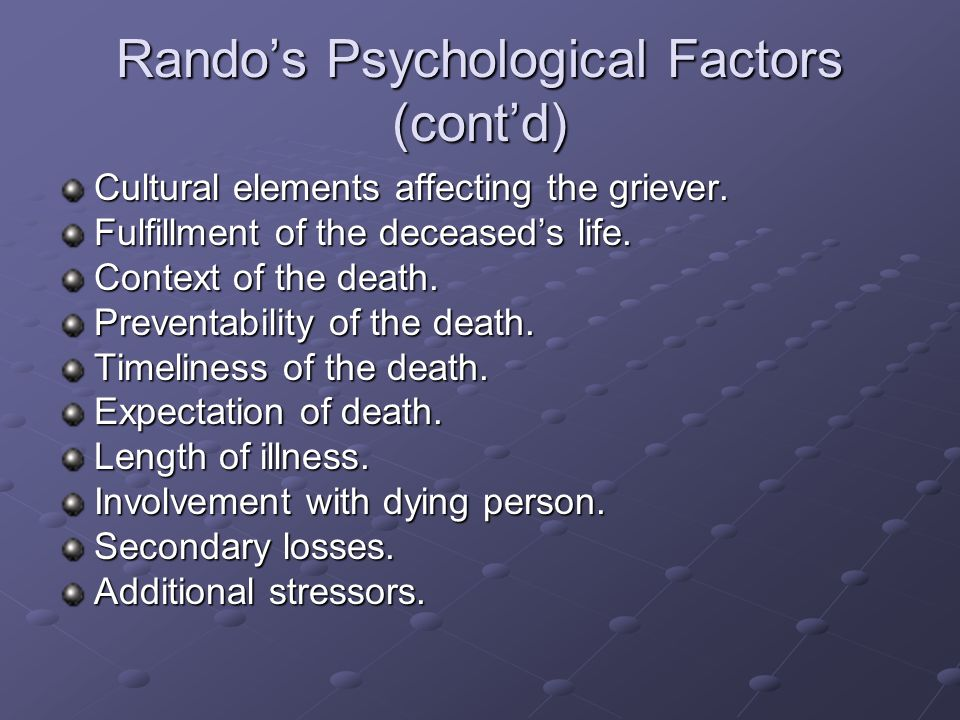Rando's Psychological Factors (cont'd)
