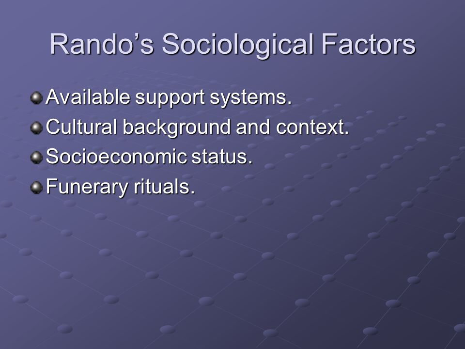 Rando's Sociological Factors