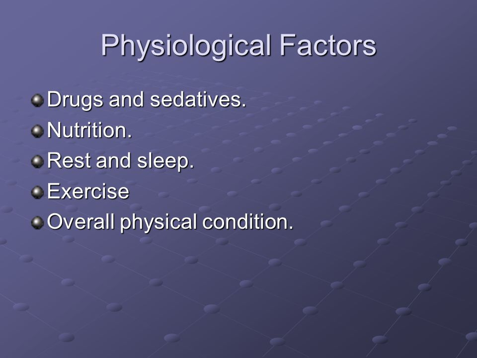 Physiological Factors