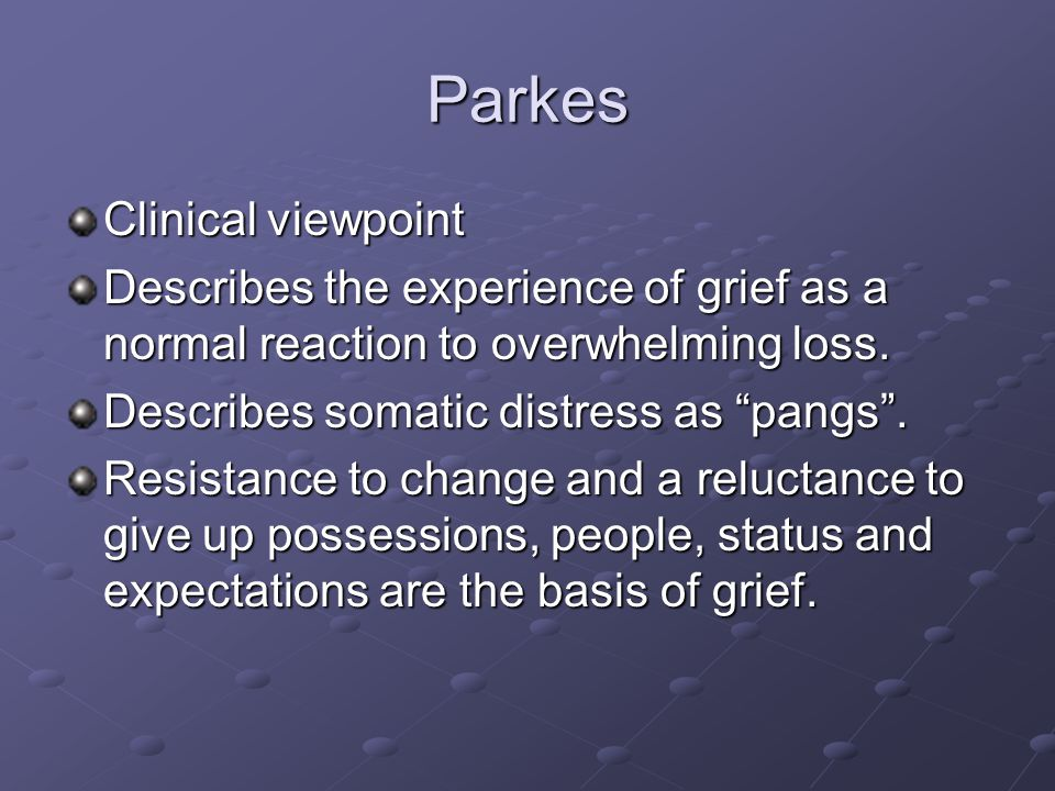 Parkes Clinical viewpoint