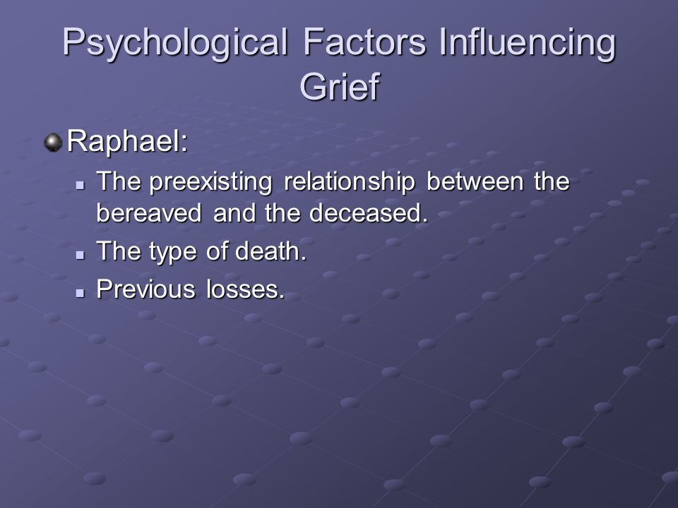 Psychological Factors Influencing Grief