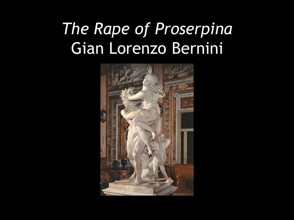 The Rape of Proserpina Gian Lorenzo Bernini