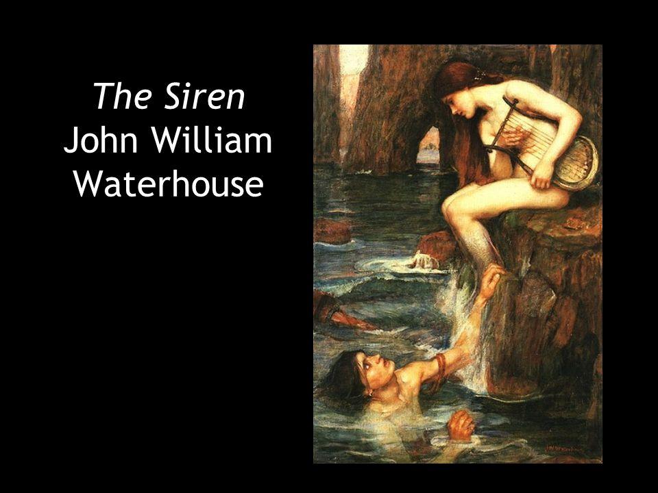 The Siren John William Waterhouse