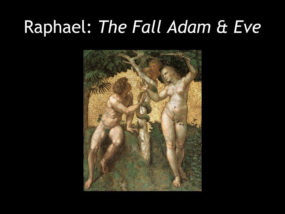 Raphael: The Fall Adam & Eve