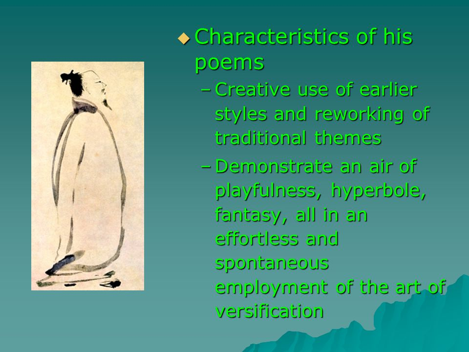 Characteristics of his poems