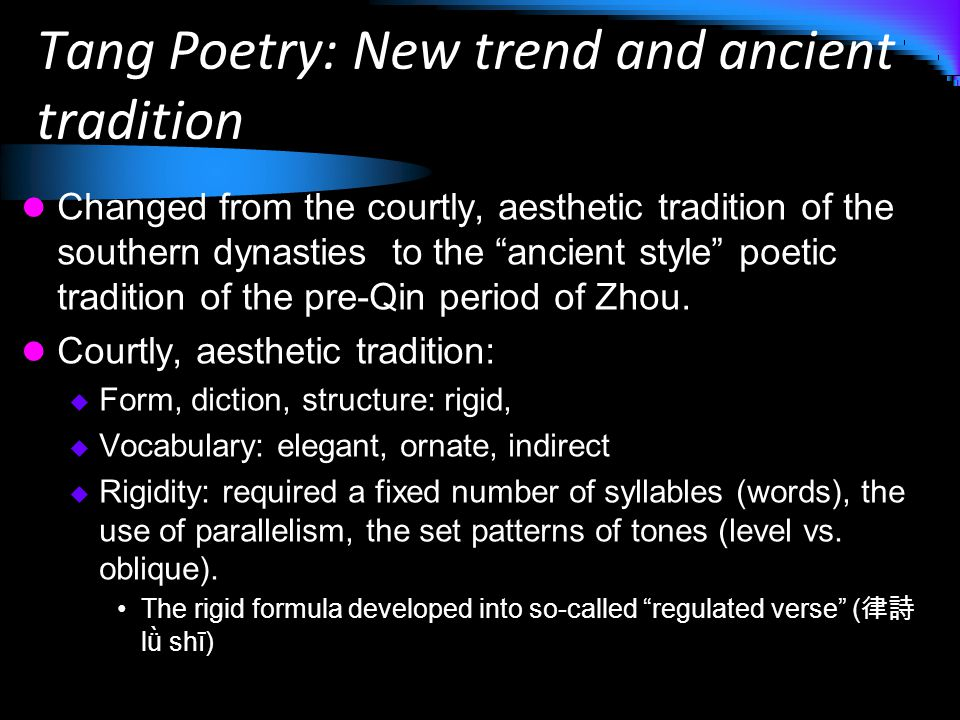 Tang Poetry: New trend and ancient tradition