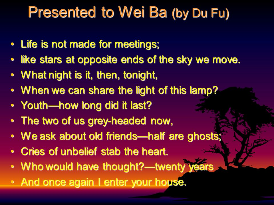 Presented to Wei Ba (by Du Fu)