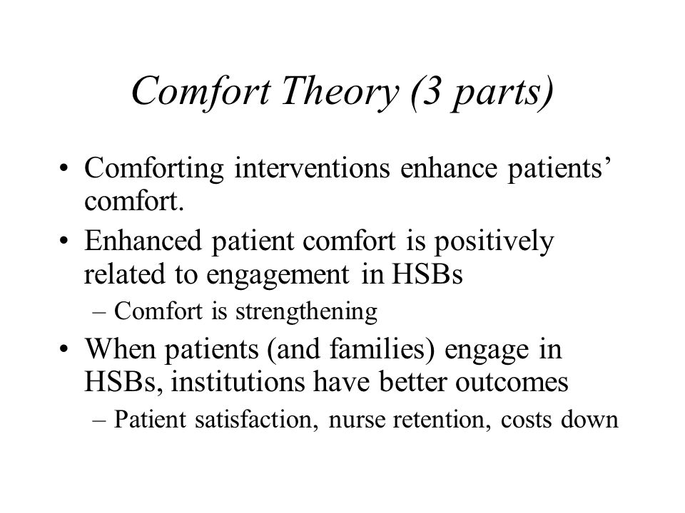 Comfort Theory (3 parts)