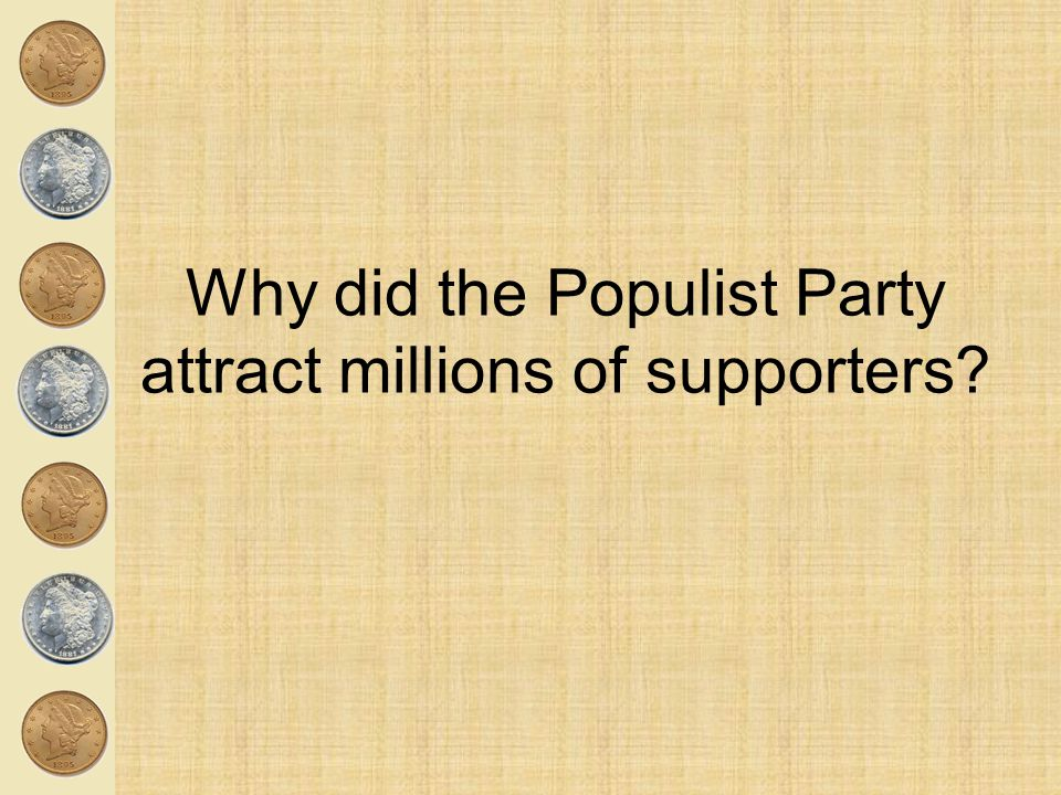 Why did the Populist Party attract millions of supporters
