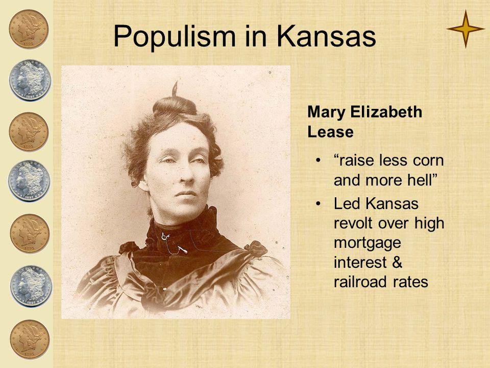 Populism in Kansas Mary Elizabeth Lease
