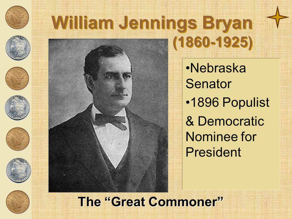 William Jennings Bryan (1860-1925)