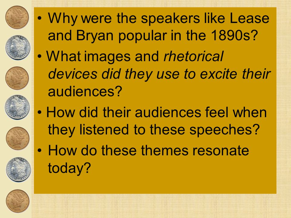 Why were the speakers like Lease and Bryan popular in the 1890s