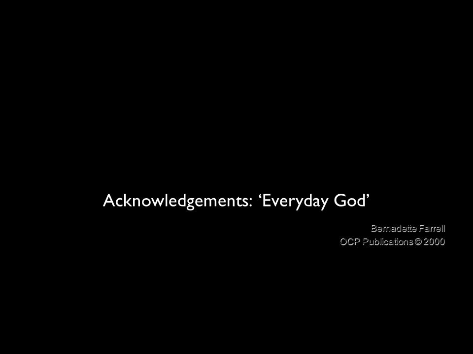 Acknowledgements: 'Everyday God'