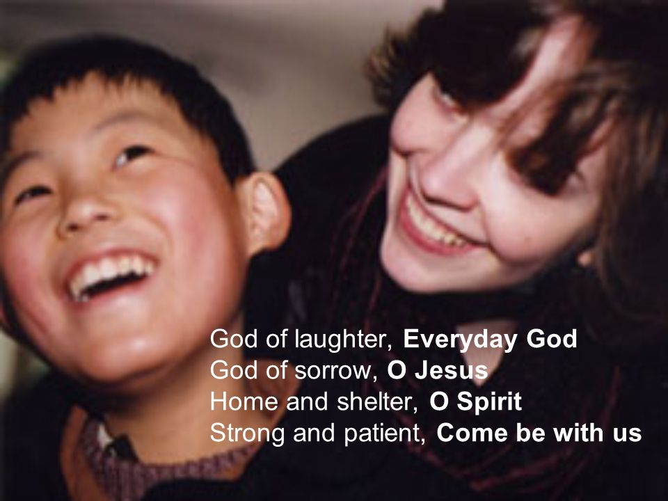 God of laughter, Everyday God