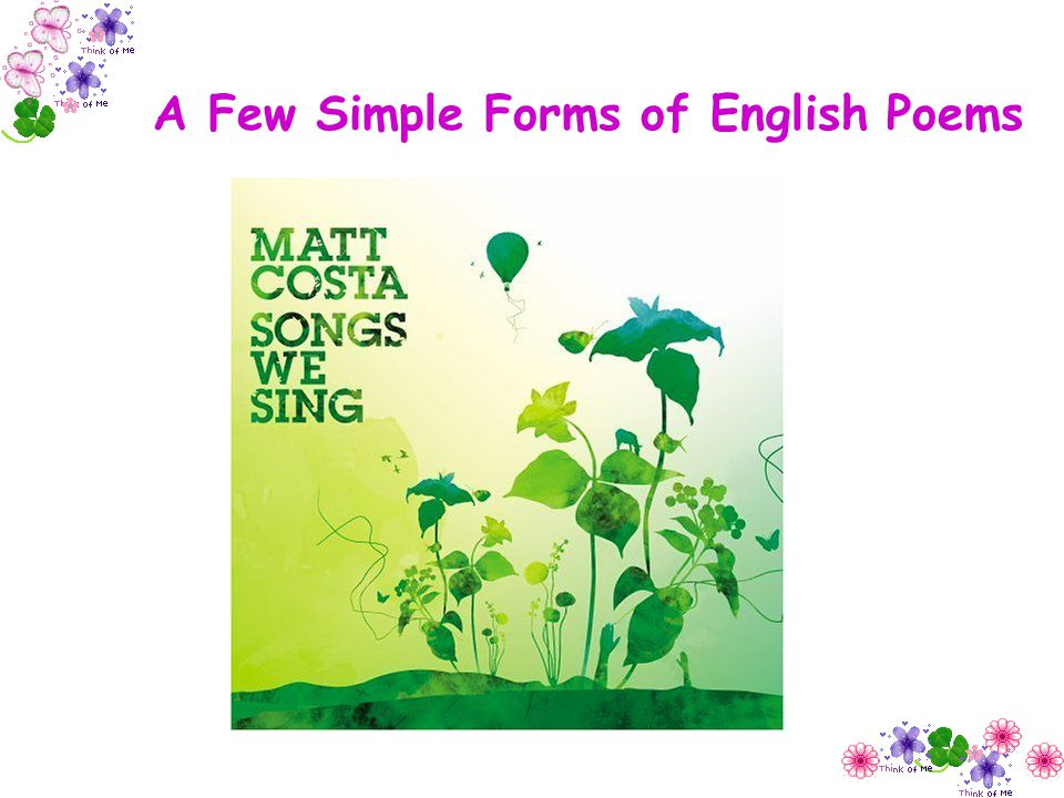 A Few Simple Forms of English Poems