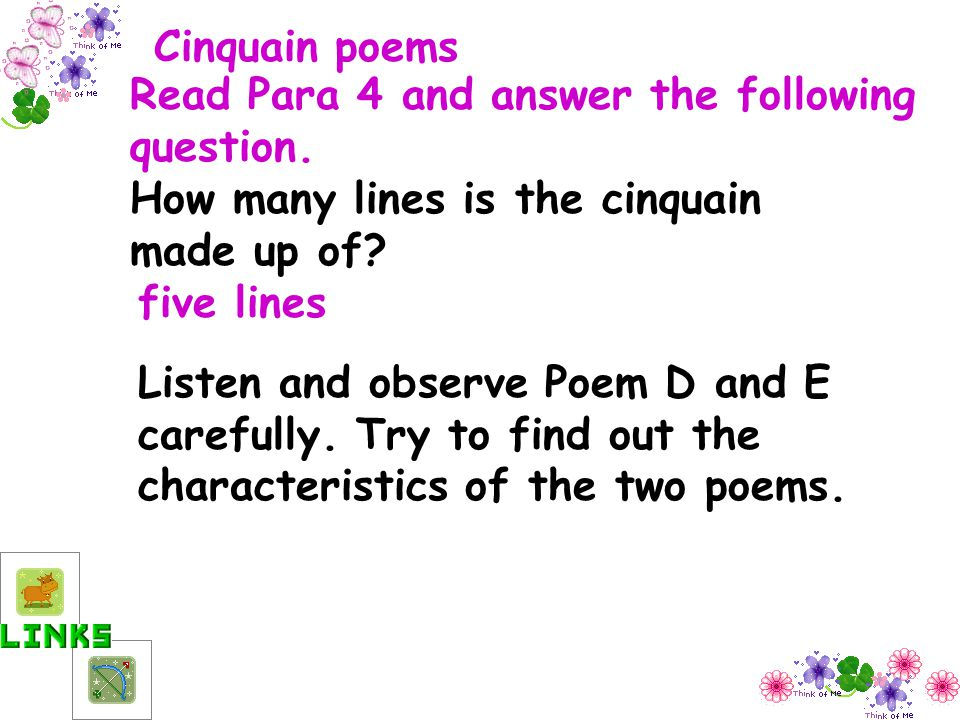 Cinquain poems Read Para 4 and answer the following question. How many lines is the cinquain made up of