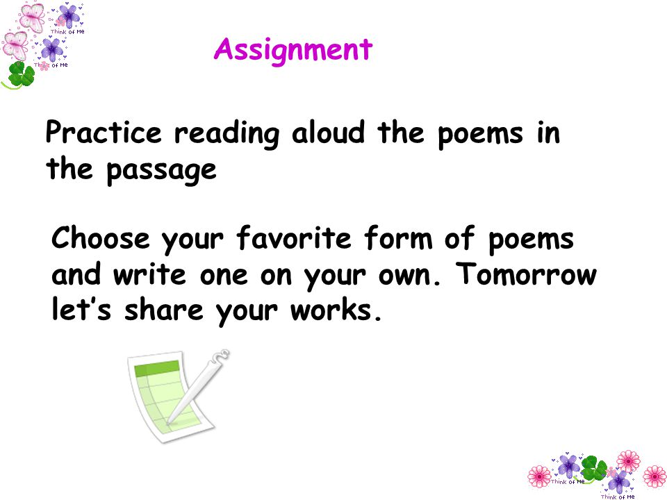 Assignment Practice reading aloud the poems in the passage.
