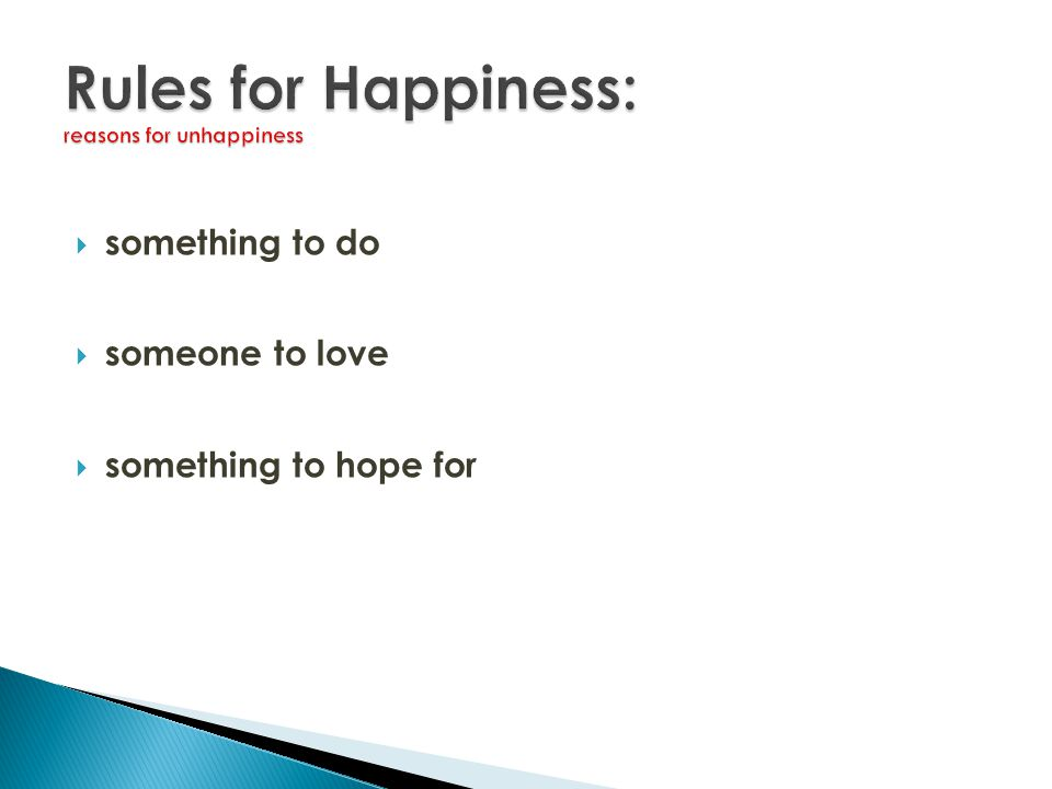 Rules for Happiness: reasons for unhappiness