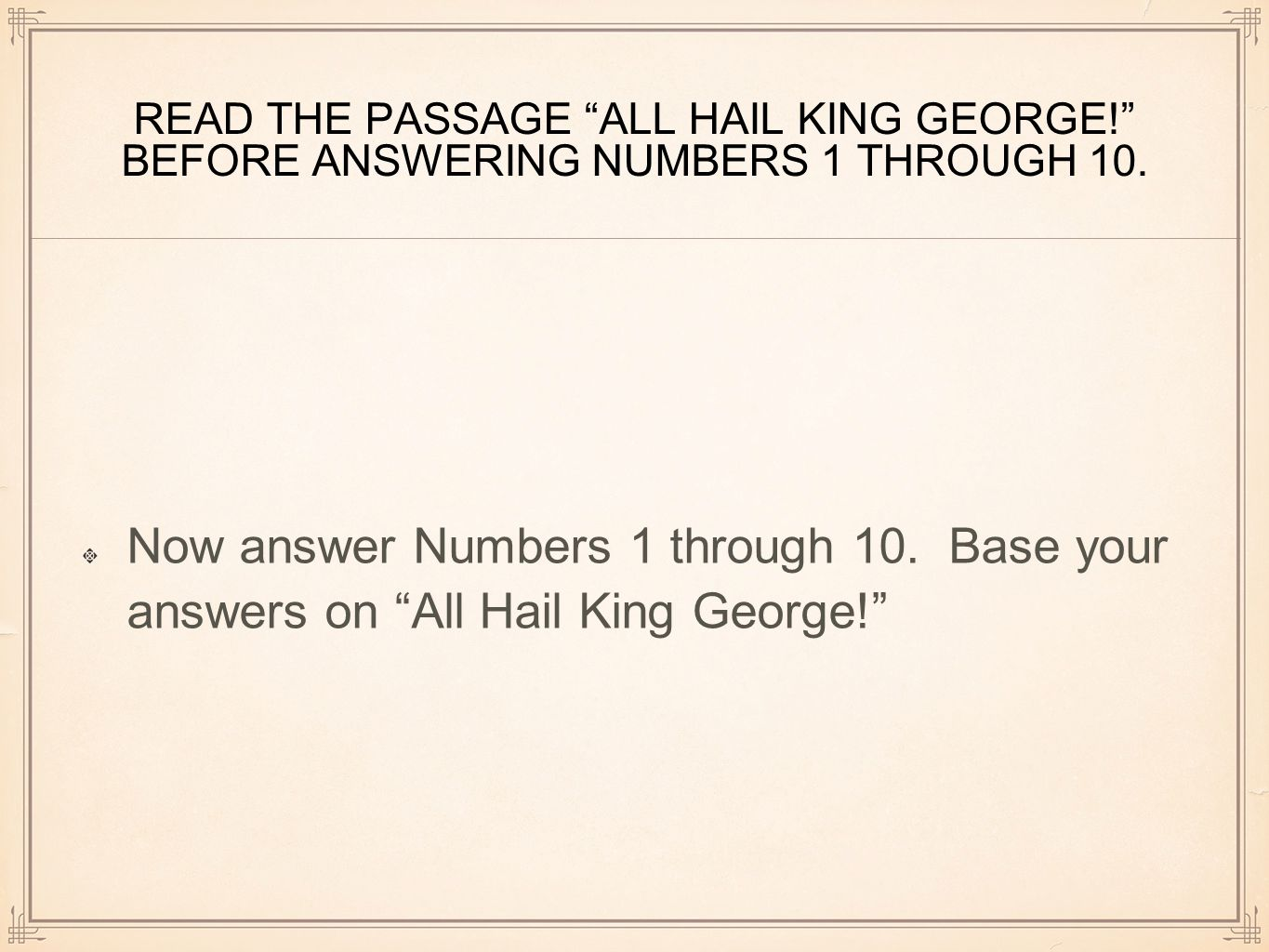 READ THE PASSAGE ALL HAIL KING GEORGE