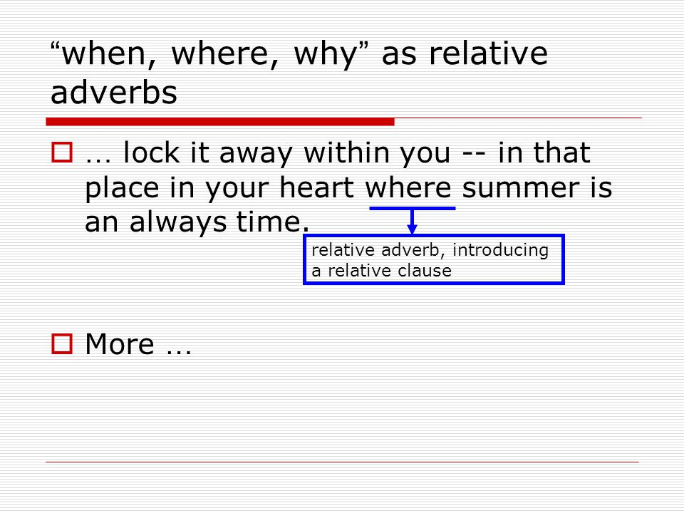 when, where, why as relative adverbs