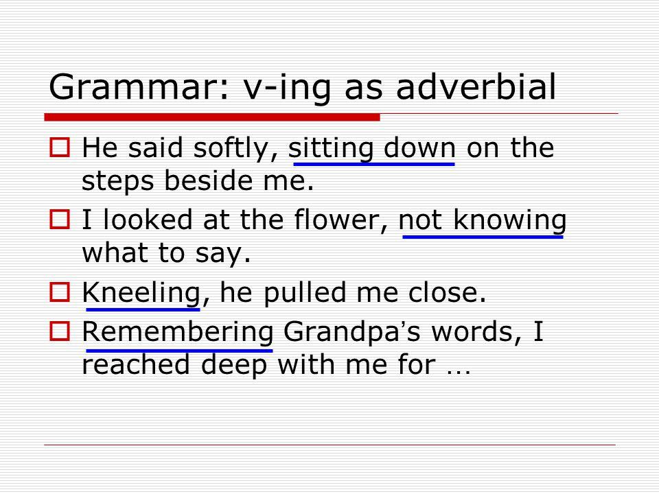 Grammar: v-ing as adverbial