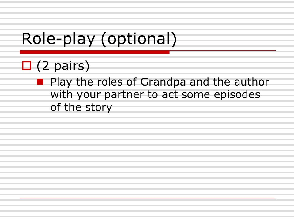 Role-play (optional) (2 pairs)
