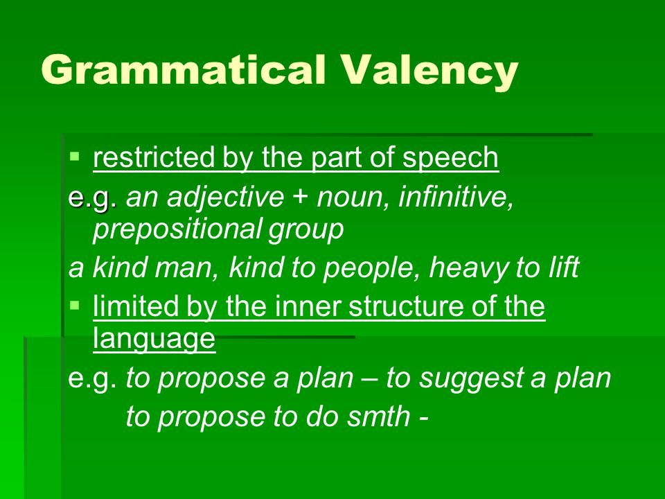 Grammatical Valency restricted by the part of speech