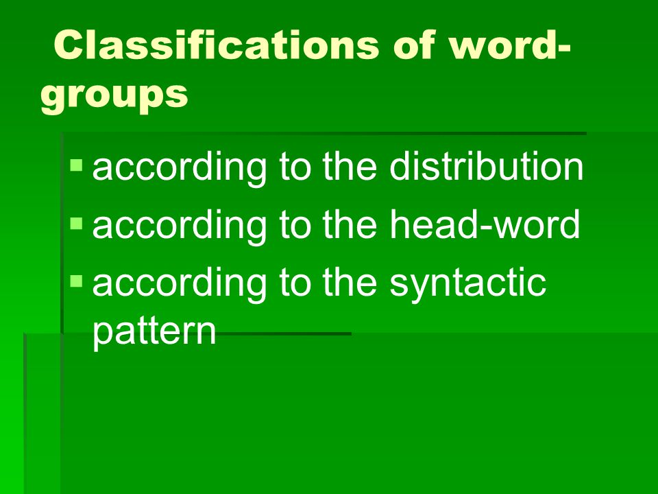Classifications of word-groups