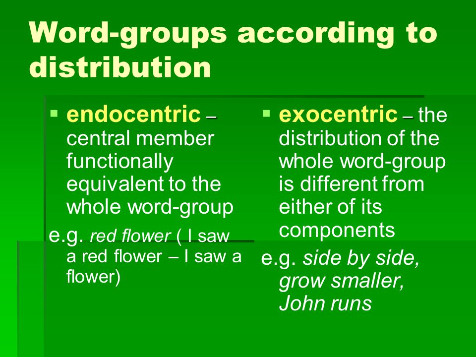 Word-groups according to distribution