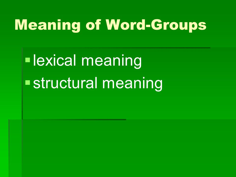 Meaning of Word-Groups