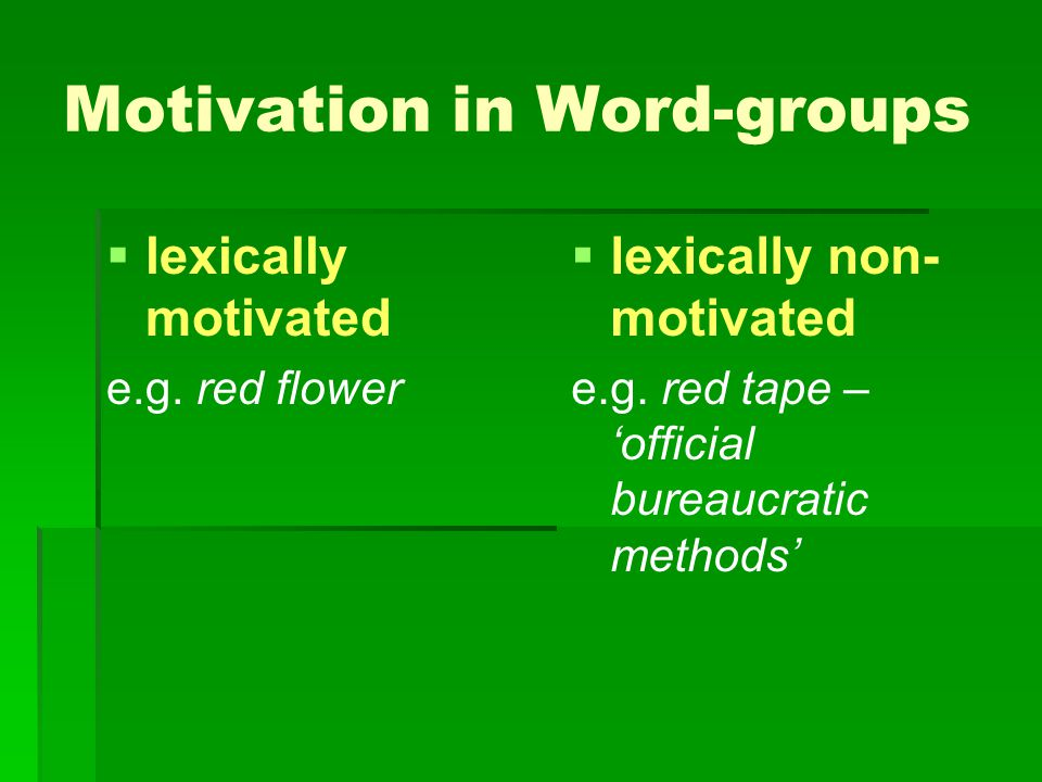 Motivation in Word-groups