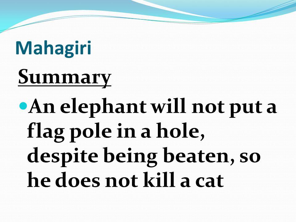 Mahagiri Summary.