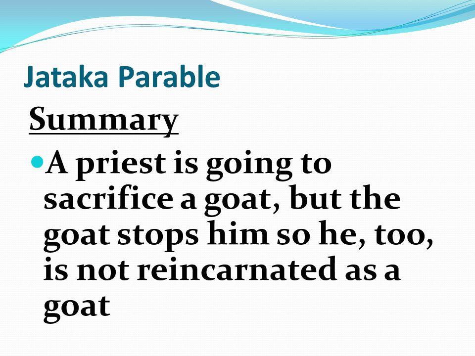 Jataka Parable Summary.