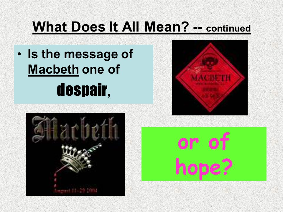 What Does It All Mean -- continued