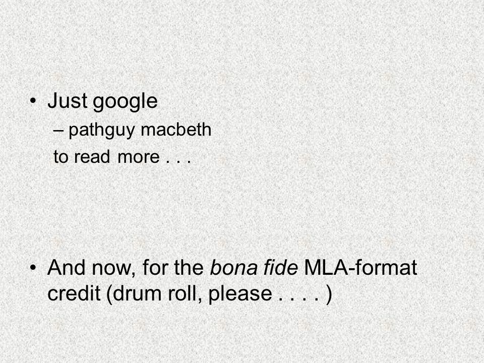 Just google pathguy macbeth. to read more .