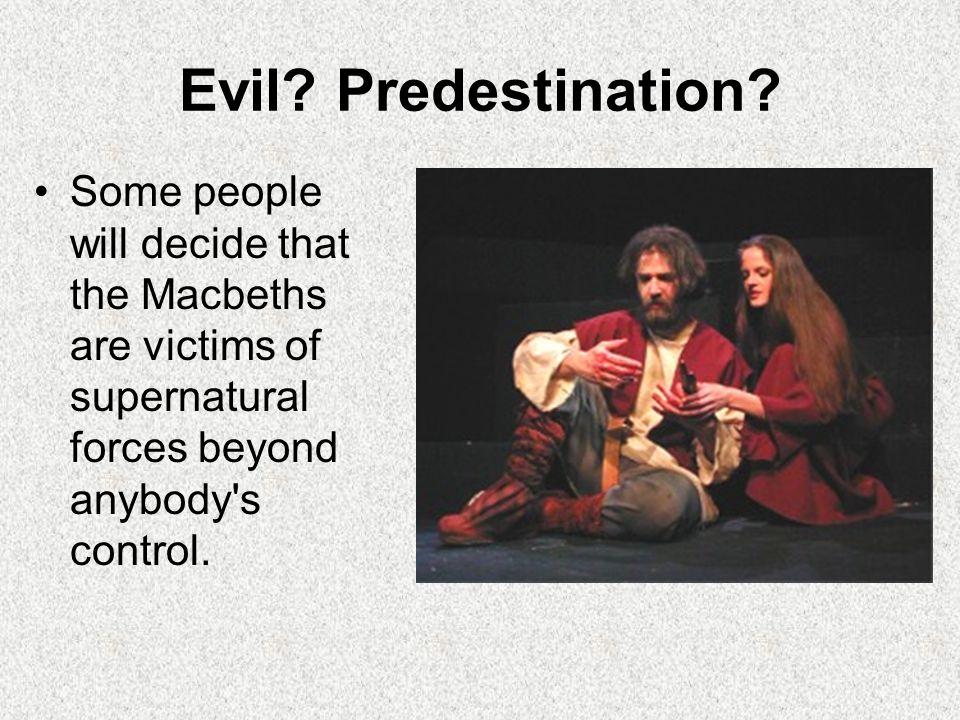 Evil. Predestination.