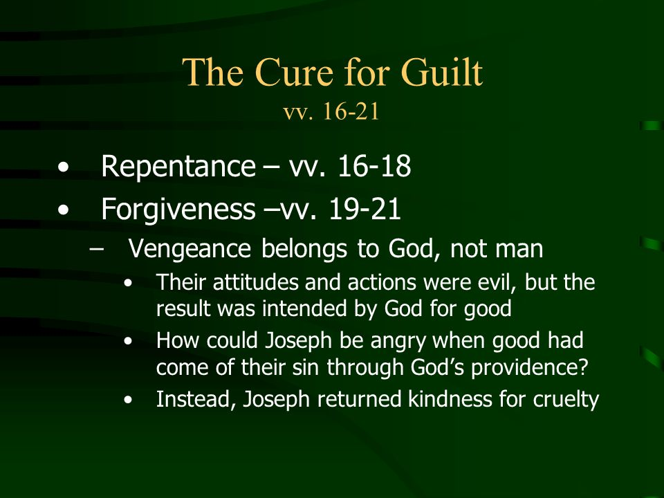 The Cure for Guilt vv. 16-21 Repentance – vv. 16-18