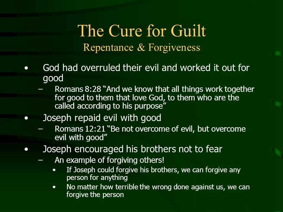 The Cure for Guilt Repentance & Forgiveness