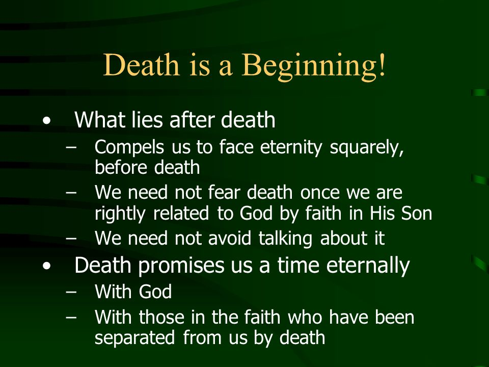 Death is a Beginning! What lies after death